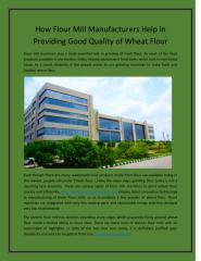 How Flour Mill Manufacturers Help in Providing Good Quality of Wheat Flour.pdf