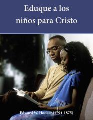 Eduque a los niños para Cristo_Edwar W. Hooker.pdf