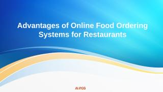 advantages-of-online-food-ordering-systems-for-restaurants.pptx