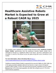 Global Healthcare Assistive Robots Market will Value US$1 billion in 2025.pptx