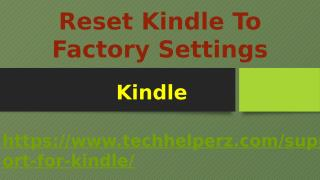 Reset Kindle To Factory Settings..pptx