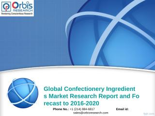 Global Confectionery Ingredients Market.ppt