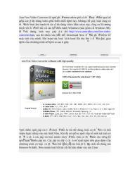 Ann Free Video Converter là một phần mềm miễn phí có thể chuyển đổi qua lại giữa các định dạng video phổ biến nhất hiện nay.doc